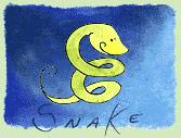 Kínai horoszkóp - Kígyó (1941; 1953; 1965; 1977; 1989; 2001; 2013; )