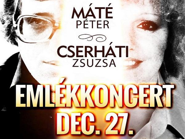 Máté Péter és Cserháti Zsuzsa emlékkoncert