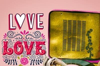 Love, Love, Love - Te mit változtattál meg a világon?