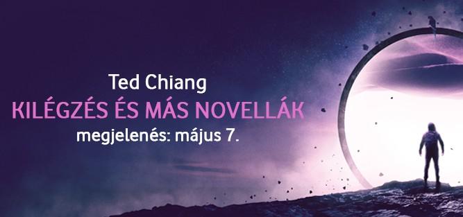 Kilégzés, Érkezés - vadiúj novellák Ted Chiangtól